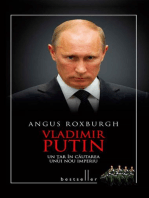 Vladimir Putin. Un țar în căutarea unui nou imperiu