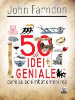 50 de idei geniale