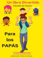 Un libro divertido para todos los Papás