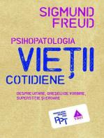 Psihopatologia vieții cotidiene (despre uitare, greșeala de vorbire, superstiție și eroare)