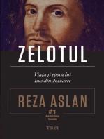 Zelotul. Viața și epoca lui Isus din Nazaret