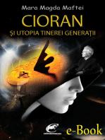 Cioran și utopia tinerei generații