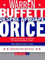 Warren Buffett despre aproape orice. Biografia de afaceri a celui mai de succes investitor al lumii