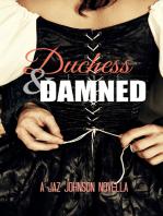 Duchess & the Damned