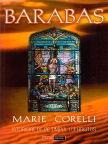 Barabas. Istorisire de pe timpul lui Hristos