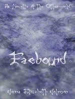Faebound
