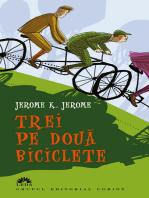 Trei pe două biciclete
