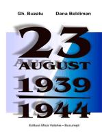 23 august 1939-1944. România și proba bumerangului