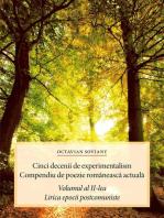 Cinci decenii de experimentalism. Compendiu de poezie românească actuală. Volumul al II-lea. Lirica epocii postcomuniste