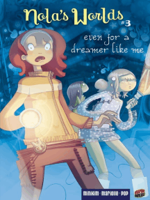 Even for a Dreamer Like Me: Book 3