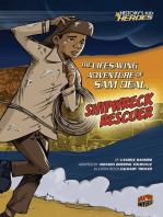 The Lifesaving Adventure of Sam Deal, Shipwreck Rescuer