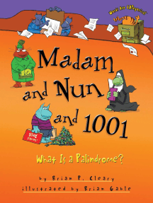 Madam and Nun and 1001: What Is a Palindrome?