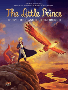 The Planet of the Firebird: Book 2