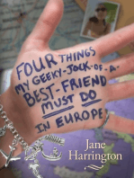 Four Things My Geeky-Jock-of-a-Best-Friend Must Do in Europe