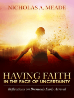 Having Faith in the Face of Uncertainty