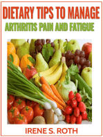 Dietary Tips to Manage Arthritis Pain and Fatigue