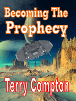 Becoming the Prophecy