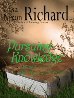 Pursuing Knowledge