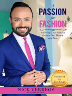 A Passion for Fashion: Achieving Your Fashion Dreams One Thread at a Time