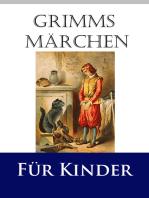 Grimms Märchen für Kinder