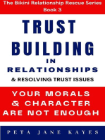 Trust Building In Relationships & Resolving Trust Issues