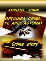 Opțiunea Crimă, pe Apel Automat