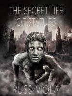 The Secret Life of Statues