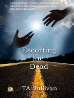 Escorting the Dead