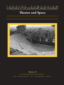 Theatre Symposium, Vol. 24: Theatre and Space