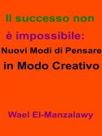 Il successo non è impossibile
