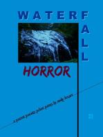 Waterfall Horror