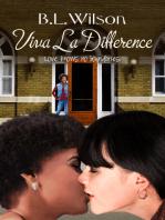 Viva la Difference, Love Knows No Boundaries