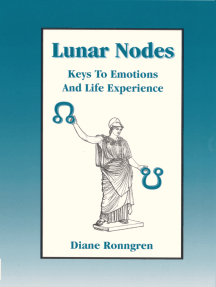 Lunar Nodes: Keys to Emotions and Life Experience