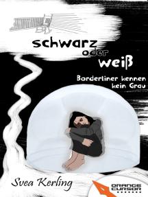Schwarz oder weiß: Borderliner kennen kein Grau