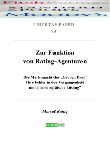 """Zur Funktion von Rating-Agenturen: Die Marktmacht der """"Großen Drei"""" – Ihre Fehler in der Vergangenheit und eine europäische Lösung"""