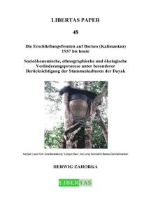 Die Erschließungsfronten auf Borneo (Kalimantan) 1937 bis heute: Sozioökonomische, ethnographische und ökologische Veränderungsprozesse unter besonderer Berücksichtigung der Stammeskultur der Dayak