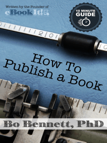 How To Publish a Book: The 10 Minute Guide to Self-Publishing