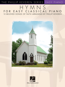 Hymns for Easy Classical Piano: The Phillip Keveren Series
