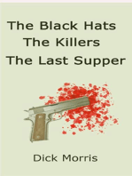 The Black Hats The Killers The Last Supper