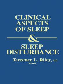 Clinical Aspects of Sleep and Sleep Disturbance