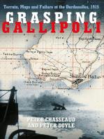 Grasping Gallipoli