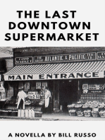The Last Downtown Supermarket