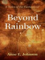 Beyond Rainbow