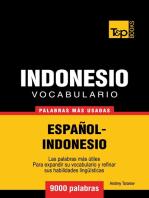 Vocabulario Español-Indonesio: 9000 palabras más usadas