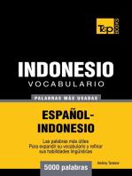 Vocabulario Español-Indonesio: 5000 palabras más usadas