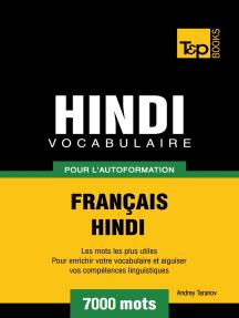 Vocabulaire Français-Hindi pour l'autoformation: 7000 mots