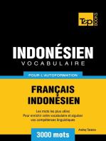 Vocabulaire Français-Indonésien pour l'autoformation