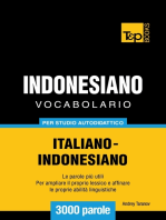 Vocabolario Italiano-Indonesiano per studio autodidattico: 3000 parole