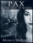 Pax In the Land of Women: The Ginecean Chronicles, #3 Free download PDF and Read online