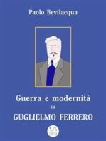 Guerra e modernità in Guglielmo Ferrero